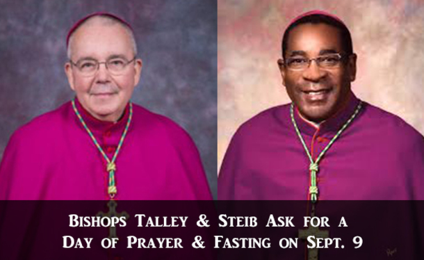 Request from Bishop Talley and Bishop Emeritus Steib