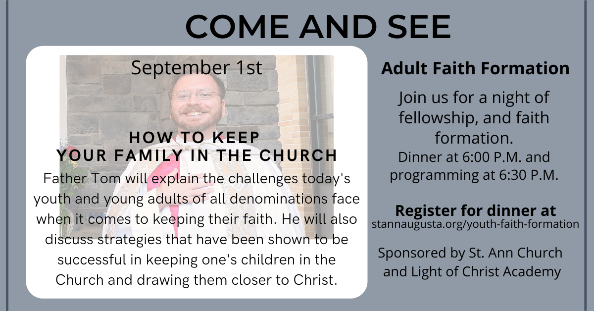 St Ann Catholic Church Parish Richland Michigan Augusta Gull Lake Light of Christ Academy Private School Battle Creek Come and See Father Tom