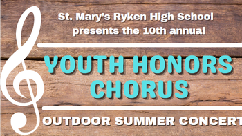 The St. Mary's Ryken Youth Honors Chorus