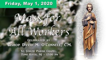 Bishop O'Connell to celebrate livestreamed Mass for all workers May 1 at noon