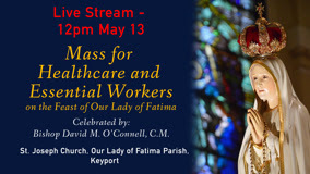 Bishop Celebrates Mass - May 13 @Noon