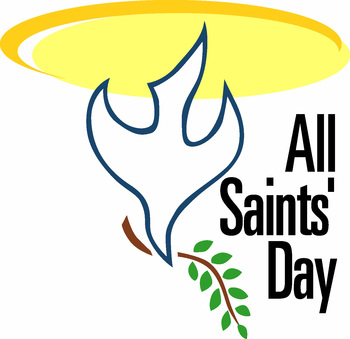 Masses for the Feast of All Saints, A Holy Day of Obligation (11/1)
