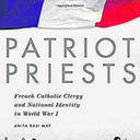 Book Review: Clerics in the trenches: French priests in WWI