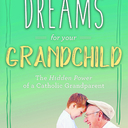 """Book Review: """"Dreams for your grandchild"""""""