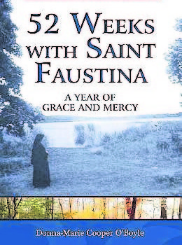 "Book Review: ""52 Weeks with Saint Faustina"""