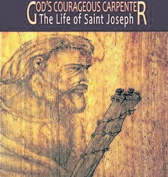 Book review: God's courageous carpenter: The life of Saint Joseph