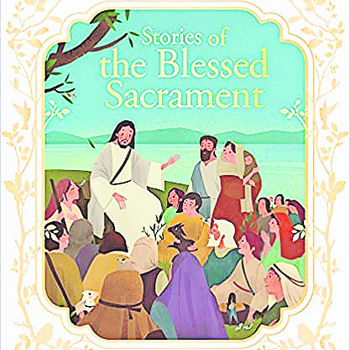"Book Review: ""Stories of the Blessed Sacrament"""