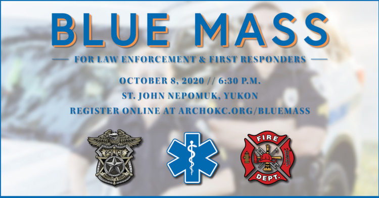 Blue Mass for Law Enforcement & First Responders - October 8th, 2020