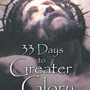 "Book Review: ""33 Days to Greater Glory"""