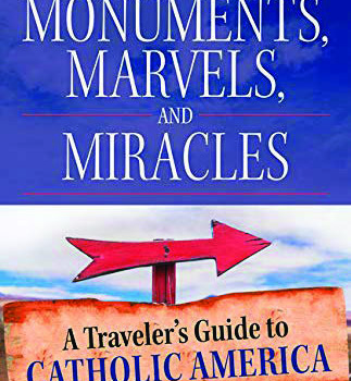 """Book Review: """"Monuments, Marvels and Miracles"""""""