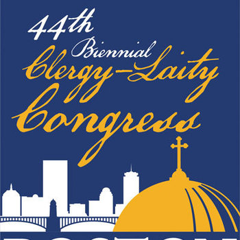 Clergy Laity Congress in Boston