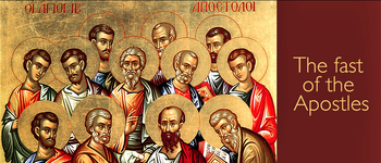 Apostles Fast begins today and ends June 28th