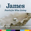 James: Pearls for Wise Living Scripture Study
