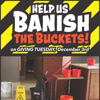 Banish the Buckets!