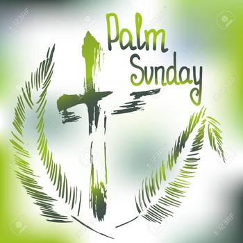 Palm Sunday of the Passion of the Lord CANCELLED