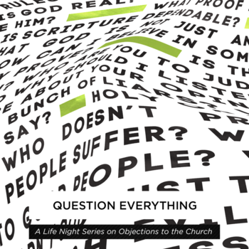 Life Teen - Question Everything: Part 1