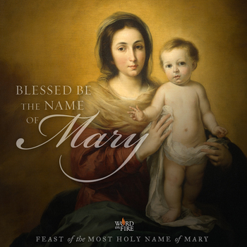 The Most Holy Name of Mary