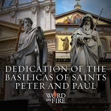 Dedication of the Basilica of Saints Peter & Paul, Apostles