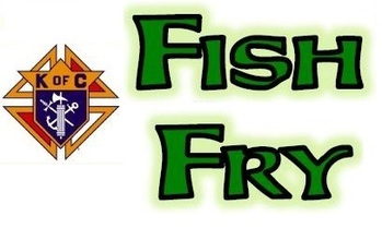 Fish Fry Take Out Knights of Columbus