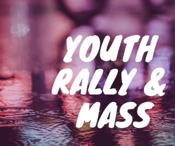 Youth Rally & Mass for Life