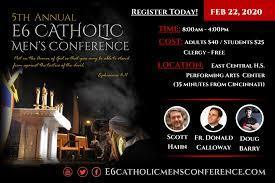 E6 Catholic Men's Conference