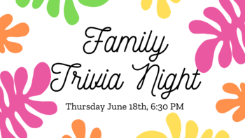 Youth Ministry Online Family Trivia Night