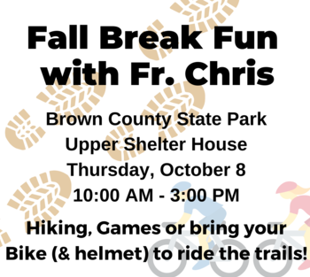 RSVP Due for Fall Break Fun with Fr. Chris