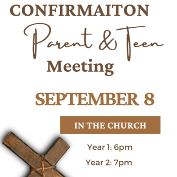 Year 2 Confirmation Parent/Teen Meeting
