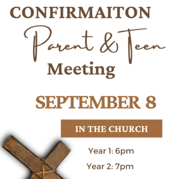Year 1 Confirmation Parent/Teen Meeting