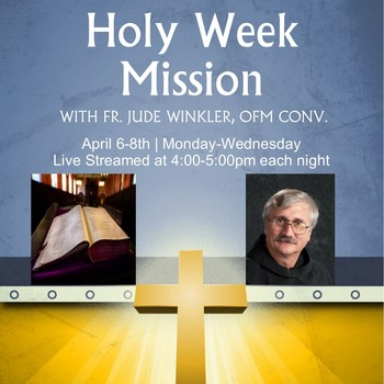 Holy Week Mission w/ Fr. Jude Winkler