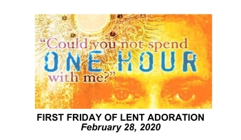 First Friday Lent Adoration