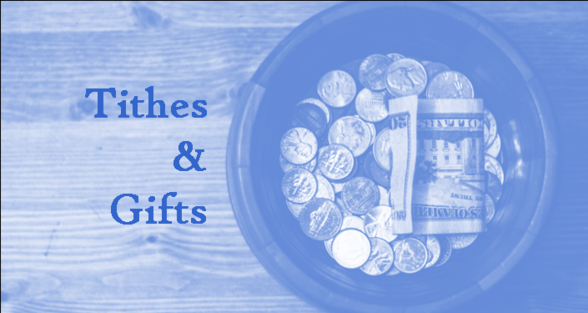 Tithes and Gifts