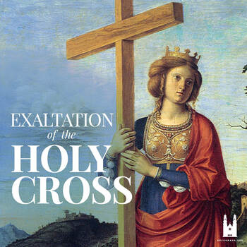 Mass: Feast of the Holy Cross