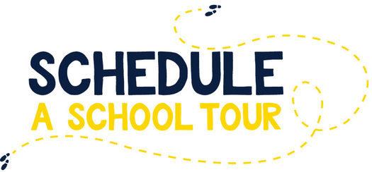 Click here to schedule a tour of our school!