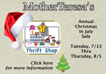 Mother Teresa's Thrift Shop CHRISTMAS IN JULY