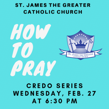 Credo Series: How to Pray