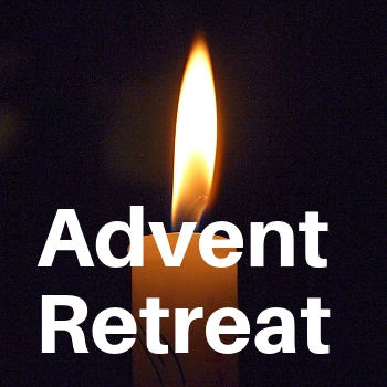 Advent Retreat: December 9-12, 2018