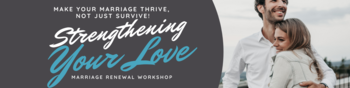 Strengthening your Marriage Communication Workshop