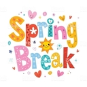 Spring Break - NO SCHOOL!