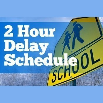 2 Hour Delay Today!