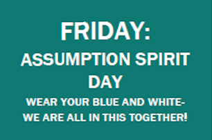 Assumption Spirit Day!
