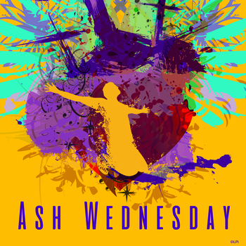 Reflections on Ash Wednesday