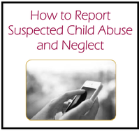 How to Report Suspected Child Abuse & Neglect Brochure