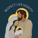 Respect Life Month: October
