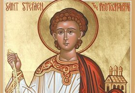 Feast Day of Saint Stephen, The First Martyr