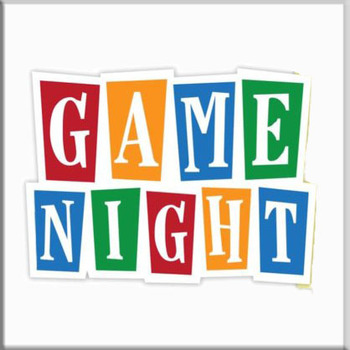 Game Night! This Friday, February 22!
