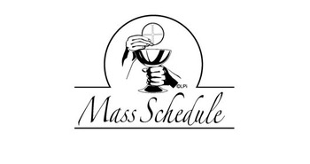 Summer Mass Schedule in our Parish Community
