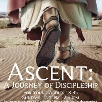 Ascent: A Journey of Discipleship for Young Adults 18-35 - Sundays at 12:45!