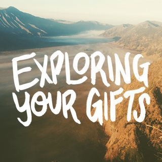 Exploring your Gifts Online Seminar!