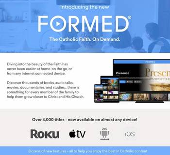 Introducing FORMED - Catholic Content for you at home - FREE!